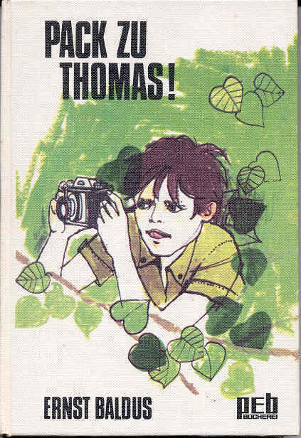 Ernst Baldus – Pack zu Thomas – peb Bücherei 1970, rar