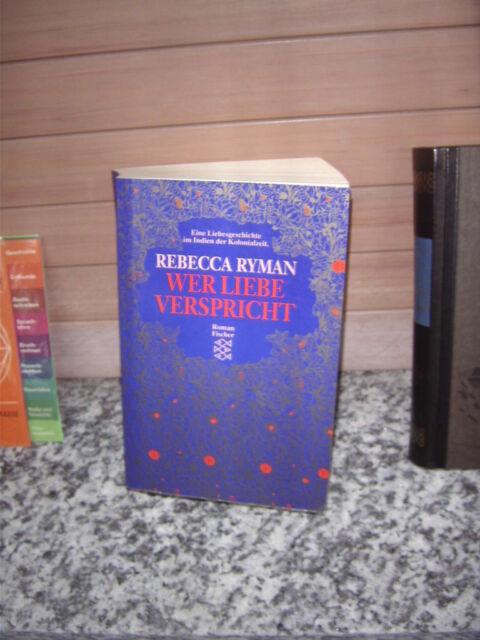 Wer Liebe verspricht, ein Roman von Rebecca Ryman