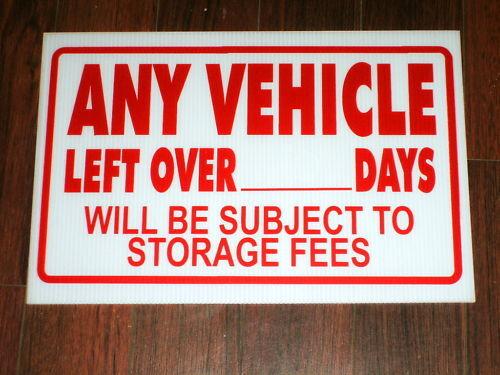 Auto Repair Sign Vehicle Storage Fee