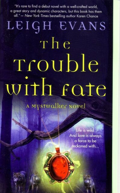 Leigh Evans The Trouble With Fate   Paranormal Romance  Pbk NEW