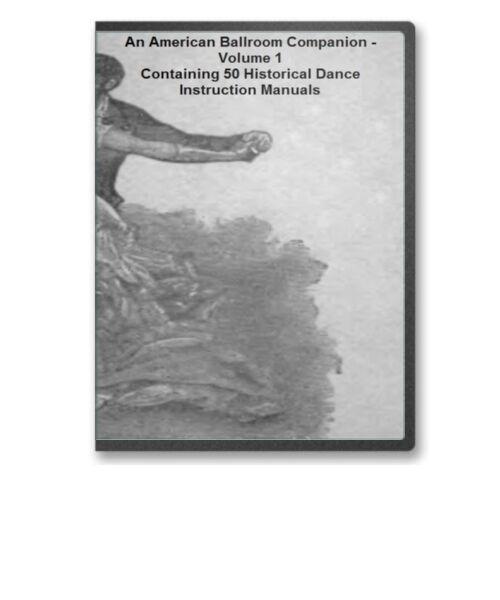 50 Historic Dance Instruction Books 1490 1920 Ballroom Waltz
