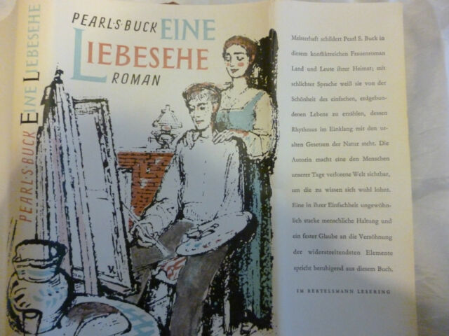Eine Liebesehe von Pearls Buck Roman Buch gebraucht