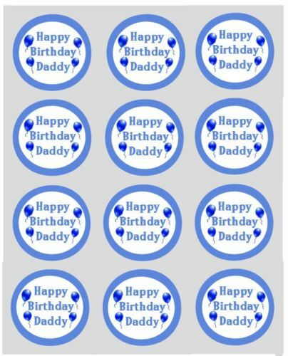 12 happy birthday daddy cupcake decorations edible cake toppers pre cut 40mm