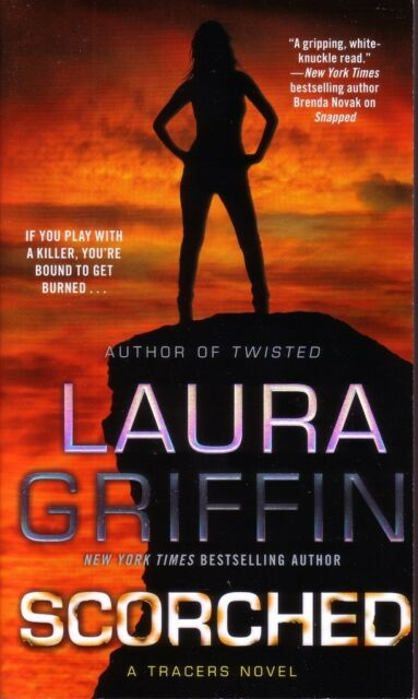Laura Griffin  Scorched   Tracers  Romantic Suspense   Pbk NEW