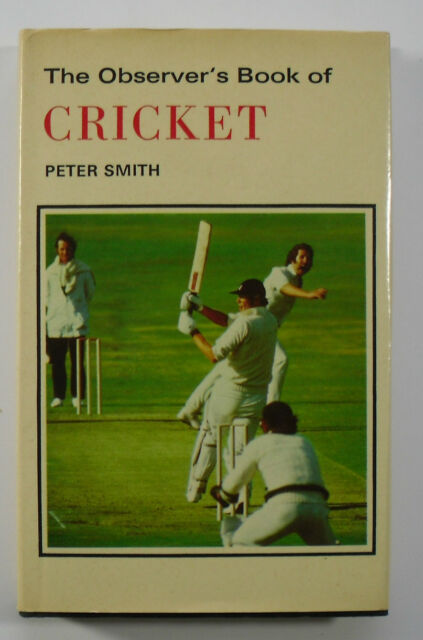 1976 Observer's Book of Cricket no 49 by Peter Smith 620.1275