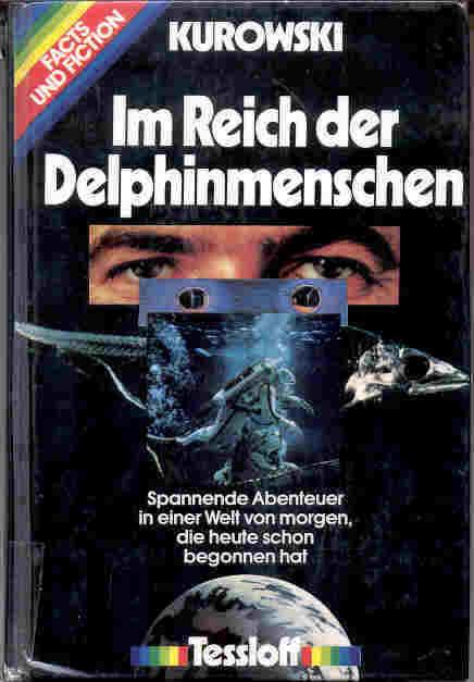Franz Kurowski – Im Reich der Delphinmenschen