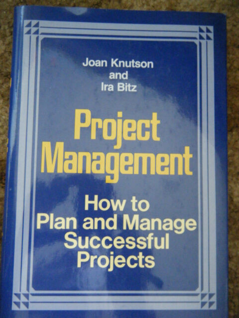 Project Management: How to Plan and Manage Successful Projects (1991)