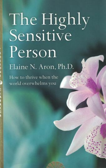 The Highly Sensitive Person by Elaine N. Aron NEW