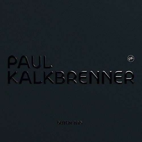 PAUL KALKBRENNER - GUTEN TAG   CD NEU