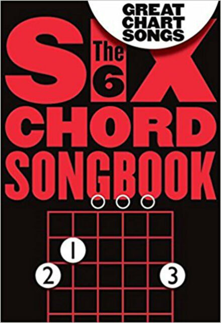 The Six Chord Songbook: Great Chart Songs, New, Various Book