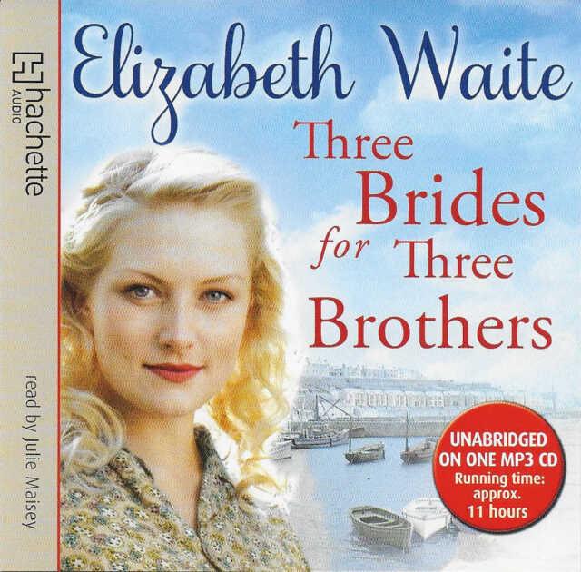 Elizabeth Waite THREE BRIDES FOR THREE BROTHERS Unabridged MP3 CD Audio Book