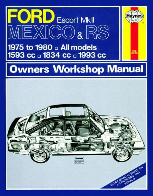 Ford Escort Mk.II Mexico and RS Owner's Workshop Manual (Classic Reprint Series)