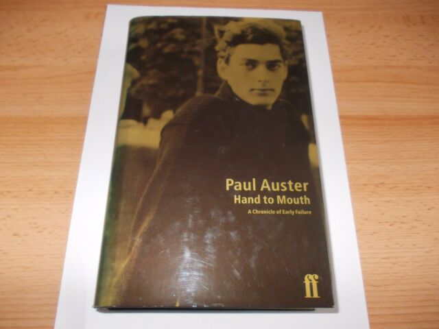1st ed. 2nd imp Hand to Mouth:A Chronicle of Early Failure, Book, Auster, Paul,