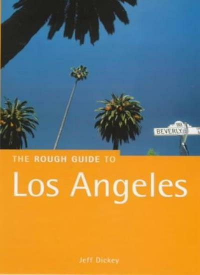 The Rough Guide to Los Angeles (Rough Guide to Los Angeles & So .9781858285757