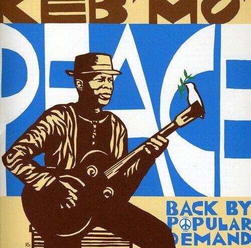 Keb' Mo', Keb Mo' - Peace Back By Popular Demand [New CD]