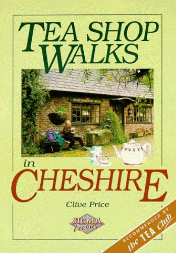 Tea Shop Walks in Cheshire, Price, Clive, 1850584559, Very Good Book