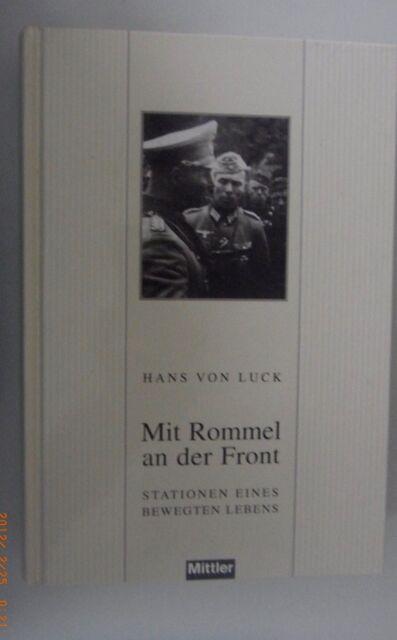 Mit Rommel an der Front -Stadtionen eines bewegten Lebens ~Hans von Luck