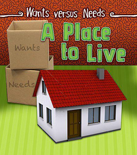 A Place to Live (Wants vs Needs) by Staniford, Linda | Paperback Book | 97814062