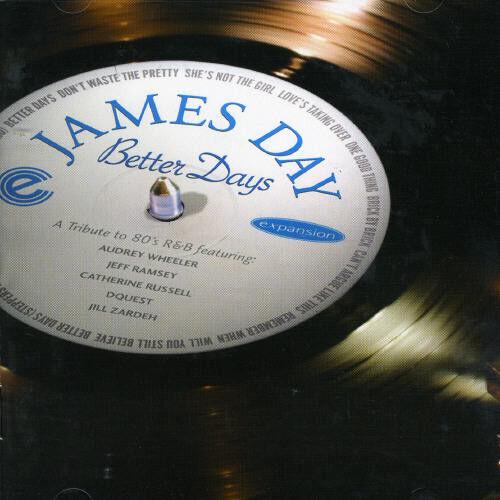 James Day - Better Days [New CD]