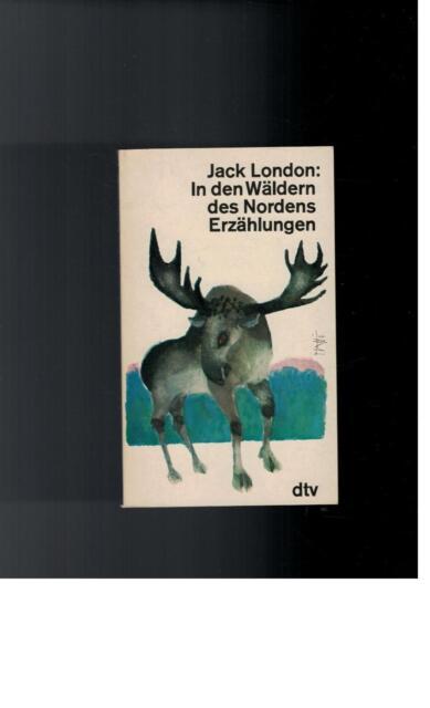 Jack London - In den Wäldern des Nordens - 1974