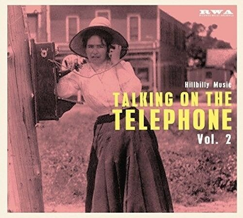 Various Artists - Talking On The Telephone Vol 2: Hillbilly Music / Various [New