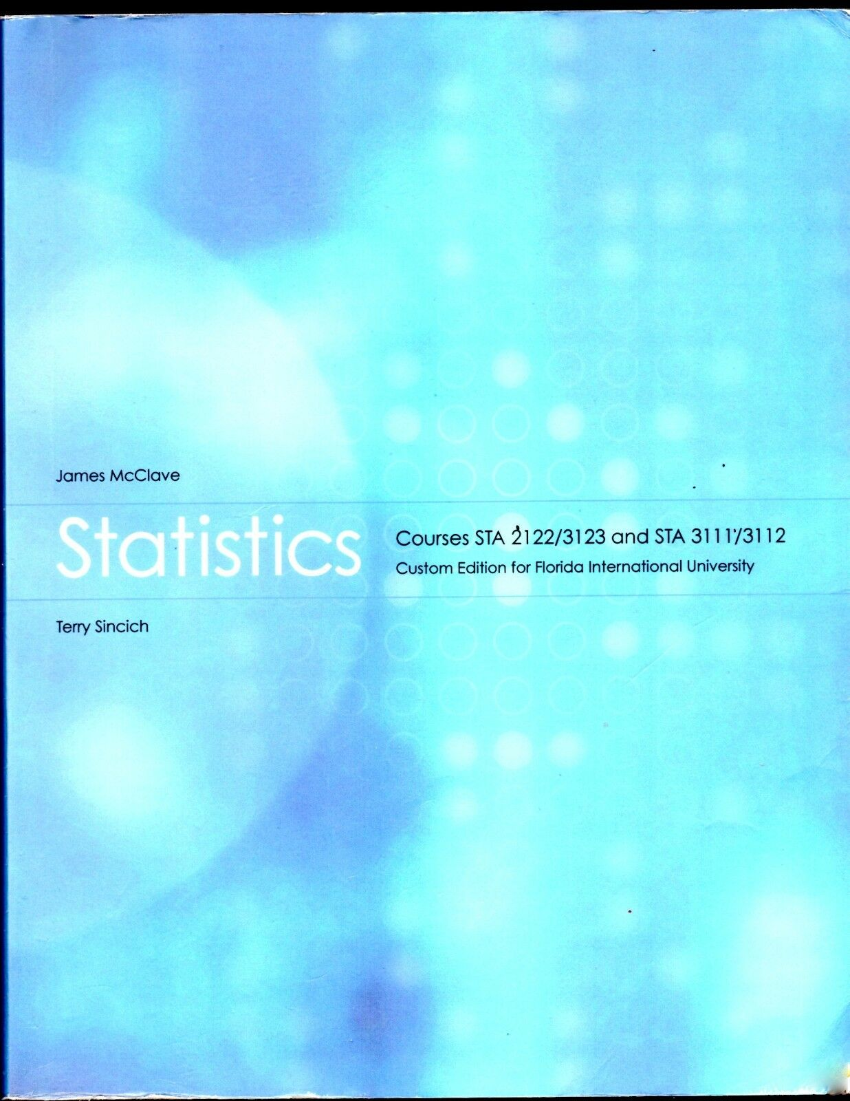 Statistics by McClave 12th Custom Edition for Florida International ...