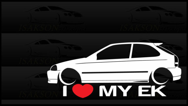 I Heart My EK Sticker Love Slammed Low JDM Civic Hatch Japan Honda Static  Bagged