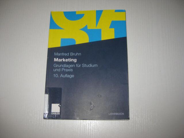 Marketing von Manfred Bruhn ,10. Aufl. (2010, Taschenbuch)