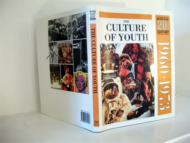 THE CULTURE OF YOUTH, History of the 20th Century Volume 7: 1960 - 1973; Biggs