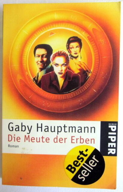 DIE MEUTE DER ERBEN - Gaby Hauptmann Roman