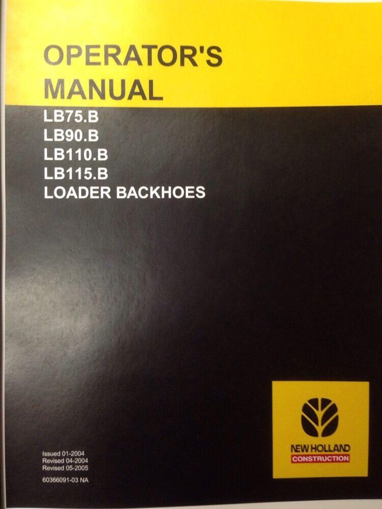 holland lb75b loader backhoe operators manual operator operation rh ebay com 2004 New Holland Backhoe New Holland 75B Backhoe