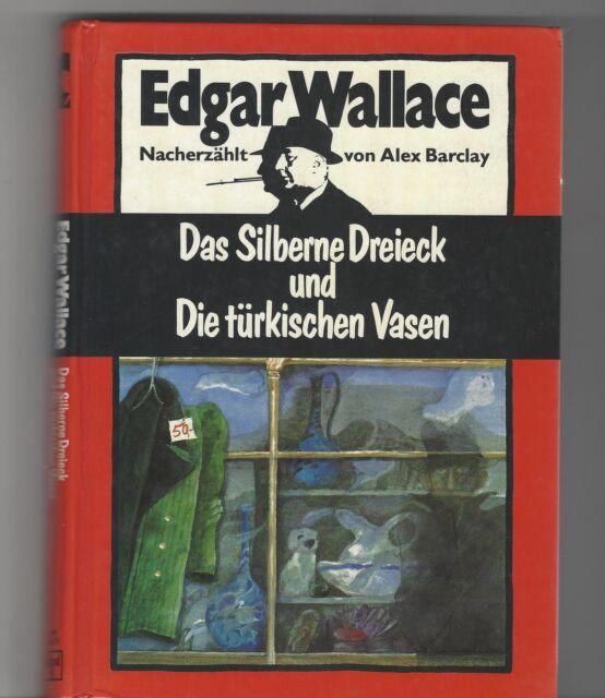 Edgar Wallace,Alex Barclay, Das Silberne Dreieck / die türkischen Vasen Band 8