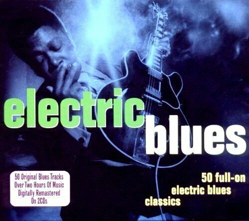 50 / FIFTY FULL ON ELECTRIC BLUES CLASSICS NEW 2 CD Originals over 2 hours music