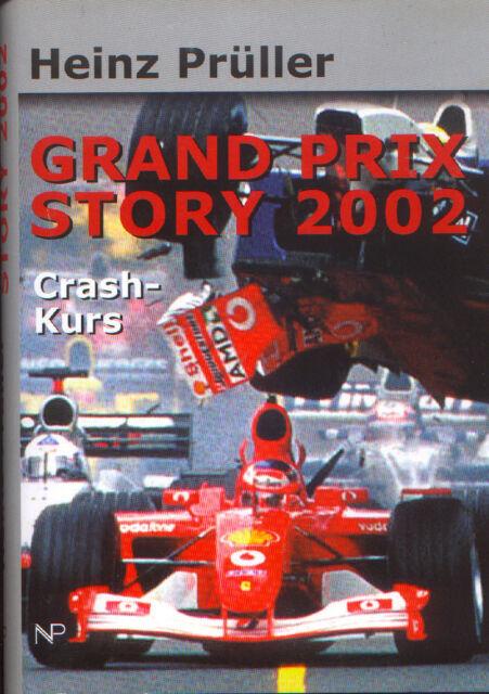 Heinz Prüller - Grand Prix Story 2002