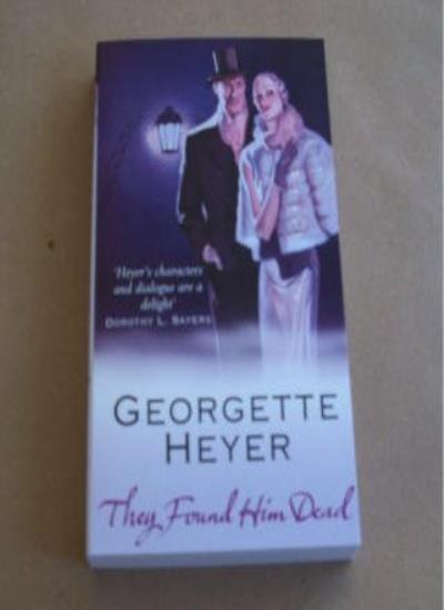 They Found Him Dead By Georgette Heyer. 9780099550372