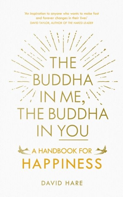 The Buddha in Me, The Buddha in You: A Handbook for Happiness (Pa. 9781846044953