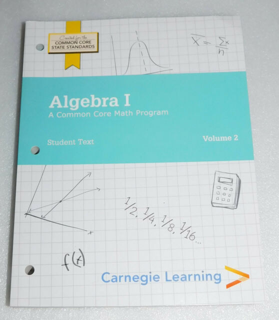 Carnegie learning algebra i student text volumes 1 2 3rd carnegie learning algebra i student text volume 2 common core high school math fandeluxe Image collections
