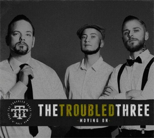 Troubled Three - Moving on [New CD]