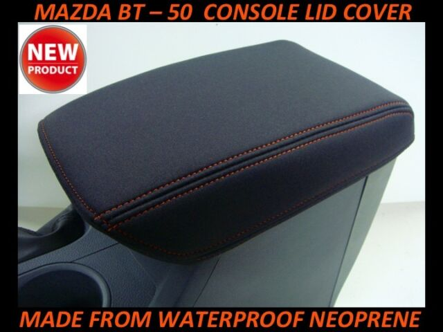 MAZDA BT - 50 NEOPRENE  CONSOLE LID COVER (WETSUIT MATERIAL) SUITS XT, XTR, GT ,