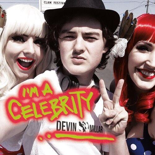 Devin Millar - I'm a Celebrity [New CD]