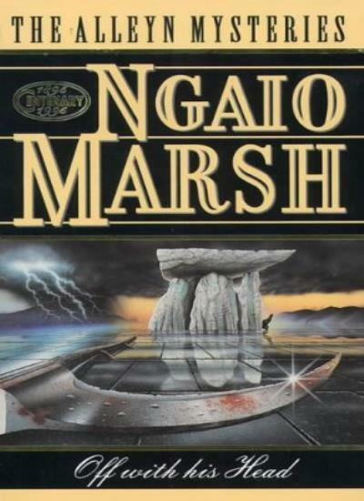 Off With His Head (The Alleyn Mysteries),Ngaio Marsh
