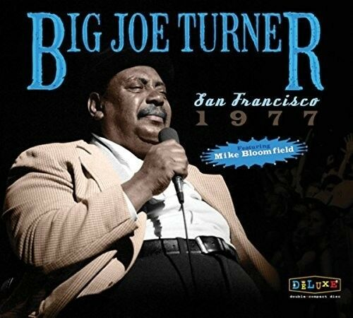Big Joe Turner - San Francisco 1977 [New CD]