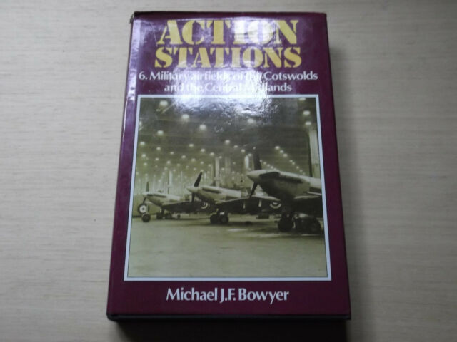 Action Stations: v. 6: Military Airfields of the Cotswolds and the Central...