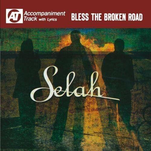 Selah - Bless the Broken Road (Accompaniment Track) [New CD] Manufactured On Dem
