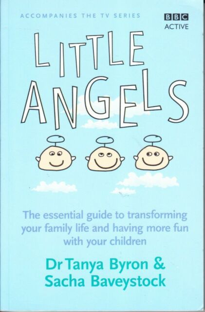 LITTLE ANGELS - TRANSFORM FAMILY LIFE FOR FUN WITH CHILDREN - BYRON RAISING BOYS