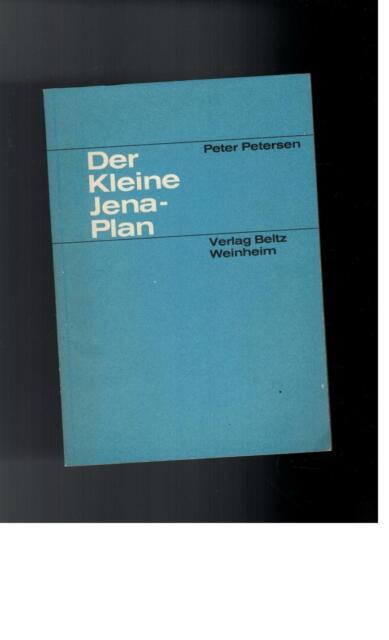 Peter Petersen - Der Kleine Jena-Plan - 1965