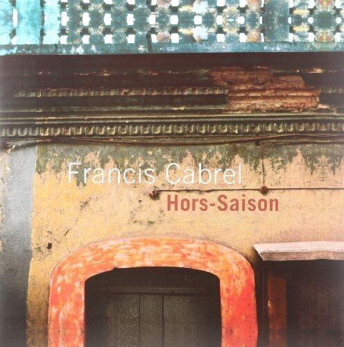 Francis Cabrel - Hors Saison [New Vinyl]