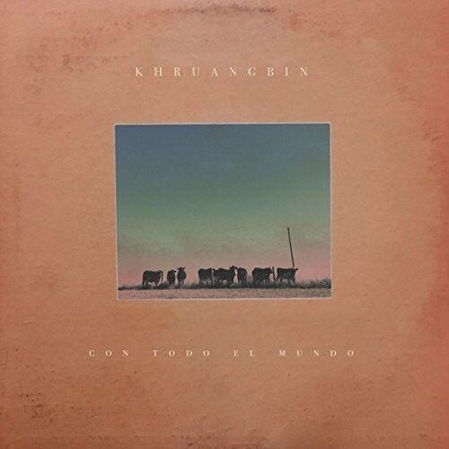 Khruangbin - Con Todo El Mundo [New CD] UK - Import