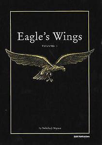 NEW BOOK Eagles Wings: Volume 1 - Nicholas J. Wigman (Paperback)