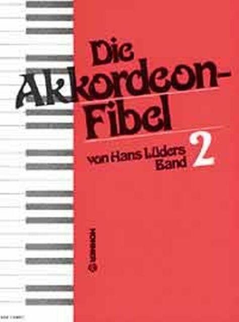 Lüders: DIE AKKORDEON-FIBEL 2 Leichte Akkordeonschule 979-0-2029-1051-1